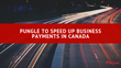 Pungle To Speed Up Business Payments In Canada