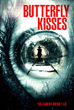 Award-Winning Film and Horror Flick, Butterfly Kisses, Hits VOD in Time for Halloween
