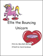 Mary McFann Tells the Story of 'Ellie the Bouncing Unicorn'