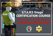 Online S.T.A.R.T. Triage Certification Course Offered By Disaster Management Systems, Inc.