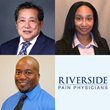 3 Expert Pain Management Doctors Join Jacksonville's Riverside Pain Physicians