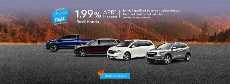 Honda Certified Pre Owned Financing >> Rossi Honda Promotes Certified Dream Deal Sales Event On Pre