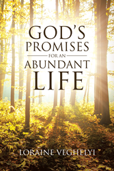 "Loraine Veghelyi's Newly Released ""God's Promises for an"