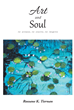 "Roxsane K. Tiernan's Newly Released ""Art and Soul: To Arouse, to Excite, to Inspire"" Is a Stunning Art Book Featuring Japanese-style Collages Accompanied by Poetry"