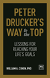 "Bestelling Author William Cohen Unveils Peter Drucker's Self-Development Methods in New Book, ""Peter Drucker's Way to the Top: Lessons for Reaching Your Life's Goals"""