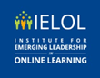 OLC Opens Registration for the Institute for Emerging Leadership in Online Learning 2019 Cohort