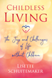 New Book Talks About Not Having Children and Explores How People Still Find Purpose and Fulfillment in Their Lives