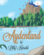"Lilly Harold's New Book ""Aydenland"" is a Magical Tale of a Young Princess and her Journey to Ruling her Kingdom with Dignity and Respect"