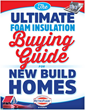 New Build Home 'Ultimate Guide' Educates Homeowners on Spray Foam Insulation