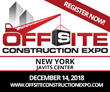 Offsite Construction Expo Comes to New York – Registration Now Open!