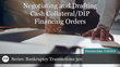 "Financial Poise™ Announces ""Negotiating and Drafting Cash Collateral/DIP Financing Orders"" a New Webinar Premiering 11/8 at 3:00 PM CST through West LegalEdcenter"