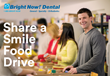 Bright Now Dental Kicks Off the Share a Smile Food Drive