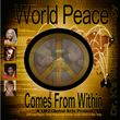 "New Social Reform Music Video ""World Peace Comes From Within"" from UR2.Global – A Call to Those Seeking Peace from World Leaders Versus Looking Within Themselves"