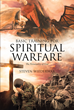 "Steven Wiederwax's Newly Released ""Basic Training for Spiritual Warfare, Volume 1: The Personality of God"" Is a Vital Handbook for the Army of God"