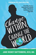 Book Explores how Inner Transformation can Produce Needed World Change