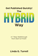 "Linda G. Turrell's New Book ""Get Published Quickly! The Hybrid Way"" Is an Informative Source With Handy Tips About the Publishing Business"
