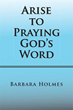 New Book Calls on Believers to 'Arise to Praying God's Word'