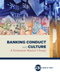 Group of Thirty Study Assesses Progress Made in Banking Conduct and Culture
