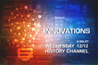 Innovations Series Broadcasts on December 12, 2018 via History Channel