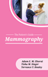 Mammography: The Patient's Guide
