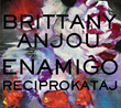 "Pianist-Composer Brittany Anjou Introduces Sweeping, Original Vision on ""Enamigo Reciprokataj,"" Set for February 15 Release by Origin Records"