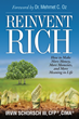 Front cover for Reinvent Rich: How to Make More Money, More Moments and More Meaning in Life by Irvin Schorsch III