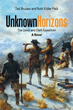 Adventure Story of Real American Heroes Told in 'Unknown Horizons'