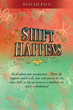 Xulon Press Author Releases Book About When Shift Happens
