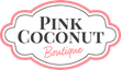 Pink Coconut Boutique Launches The Power of Shopping Local
