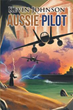 Kevin Johnson Introduces the 'Aussie Pilot' to the Public