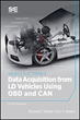 OBD and CAN Data Acquisition for Light Duty Vehicles the Topics of New Book from SAE International