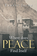 'Where Does Peace Find Itself' Gets New Marketing Campaign