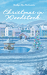 Bridget Rye McKenzie's New Novel Christmas in Woodstock: the Trials of a Widowed Mother and Her Two Daughters as They Move from the Urban South to the Rural North