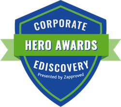 Corporate Ediscovery Hero Awards