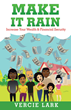 Multimillionaire and Retired Executive Helps Americans 'Make It Rain' in New Book