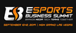 The 2019 Esports Business Summit Returns to Las Vegas – MGM Grand Las Vegas September 10-12, 2019