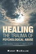 New Book Promotes Ways of 'Healing the Trauma of Psychological Abuse'