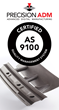 Precision ADM Achieves AS9100 and ISO 9001 Aerospace Manufacturing Certifications
