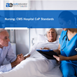 Nursing: CMS Hospital CoP Standards—Webinar by AudioEducator