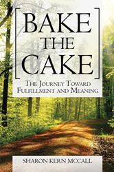 "Xulon Press Author Releases Book Called, ""Bake the Cake"""