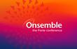 Forte Announces Agenda for 2019 Spring Onsemble Conference in Dana Point, CA