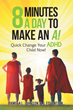 New Book Helps ADHD Students Drastically Improve Their Grades