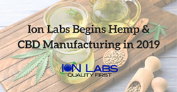 Ion Labs Officially Begins Hemp & CBD Manufacturing in 2019