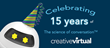 Creative Virtual Announces Celebration of the Company's Fifteenth Anniversary