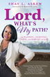 Xulon Press Author Releases A Four-Step Journey to Understanding God's Plan for Your Life