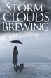 "KJ Ten Eyck's New ""Storm Clouds Brewing"" Shares the Story of Steph, Who Is Ready to Open the Mansion She Inherited As a Bed and Breakfast, and the Adversity She Faces"