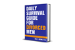 "New Book by Dale Brown Offers Hope and Practical Advice to Divorced Men: ""Daily Survival Guide for Divorced Men: Surviving & Thriving Beyond Your Divorce Days 1-91"""