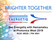 Energetiq to Exhibit with Hamamatsu at Photonics West