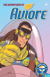 Aviore Returns: More Adventures for the Superhero Donated by the Stan Lee Foundation to EAA Young Eagles Program