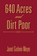 Janet Godwin Meyer announces release of '640 Acres and Dirt Poor'